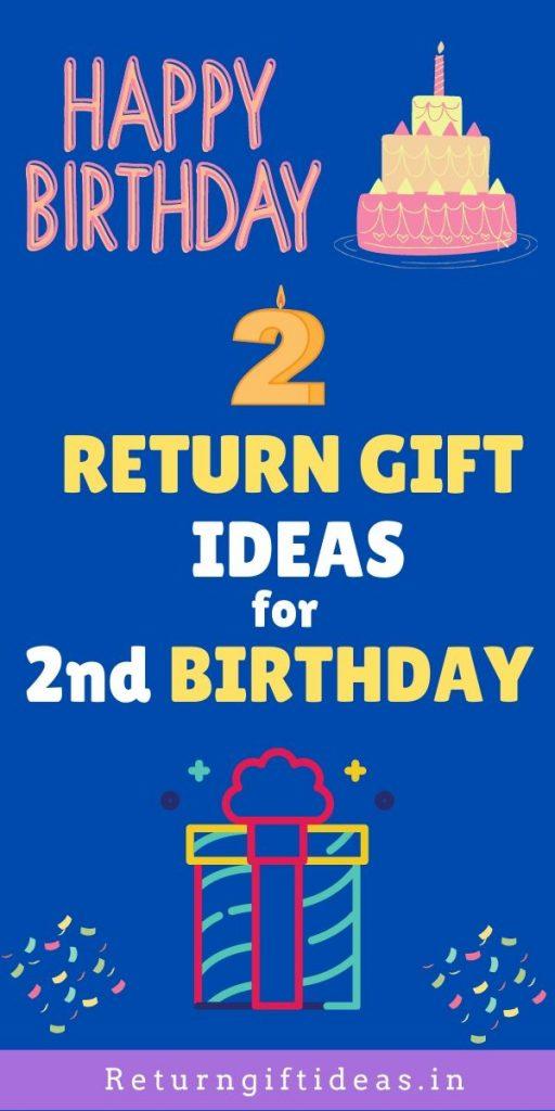 Return Gift Ideas for 2nd Birthday