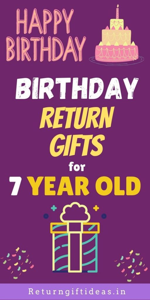 Birthday Return Gifts for 7 years old