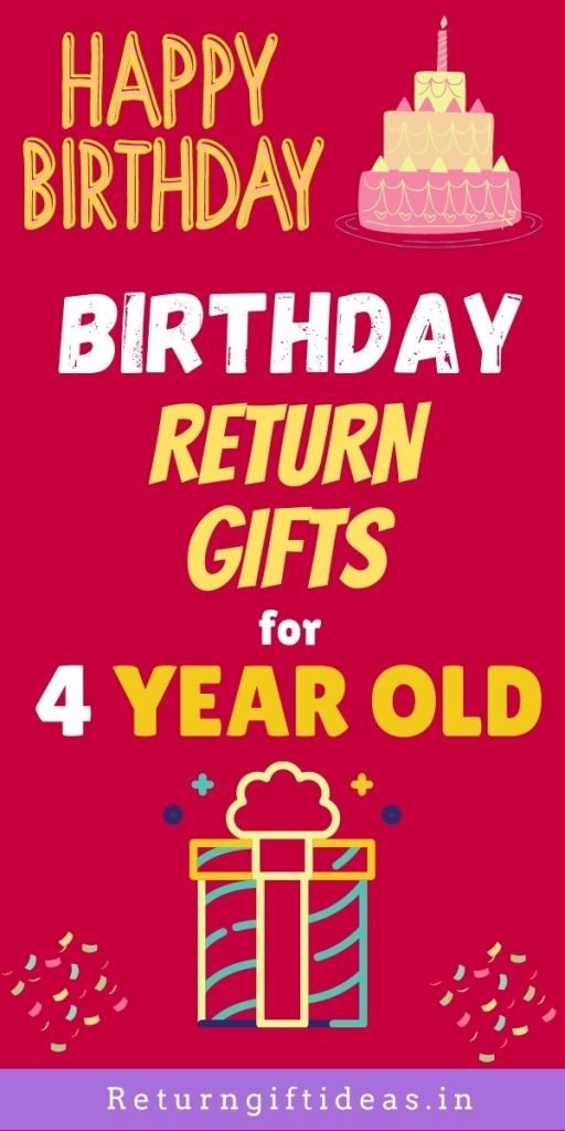 Birthday Return Gifts for 4 years old