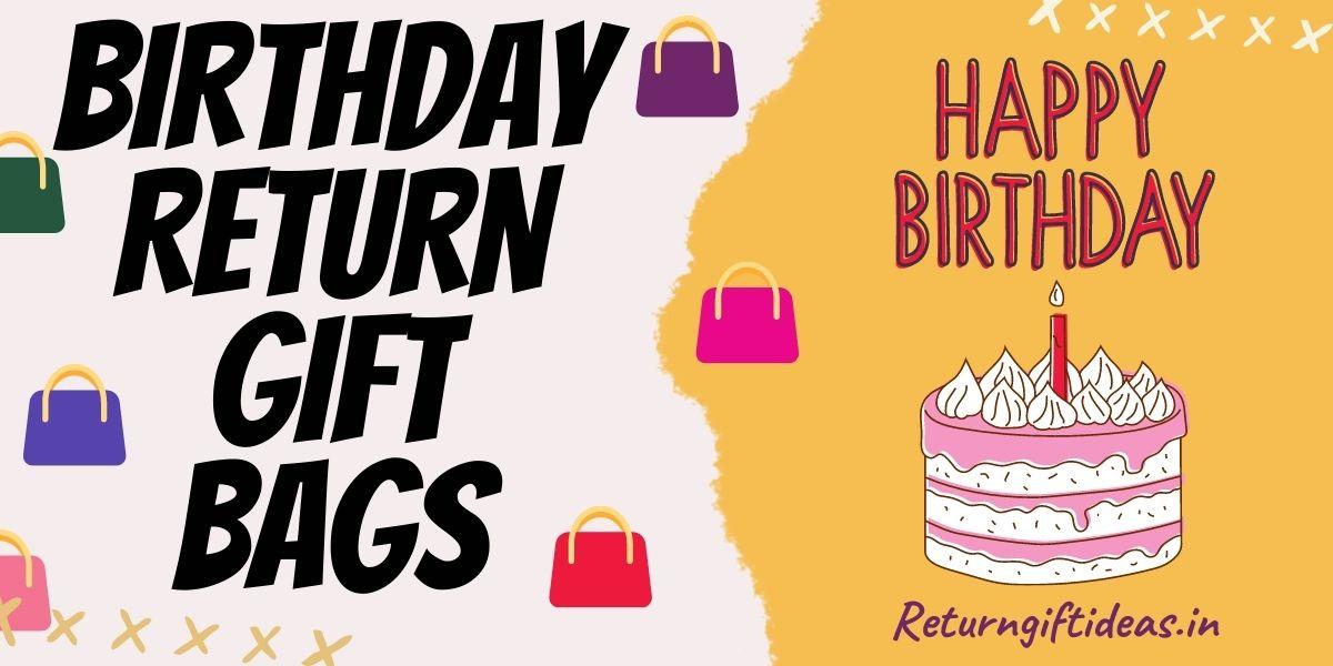 birthday return gift bags