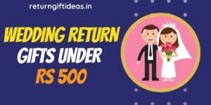 21 BEST Return Gifts for Wedding below 500 Rs (Online) – 2020
