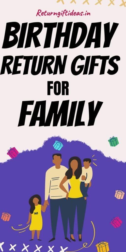 Birthday Return Gift Ideas for Family